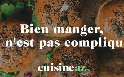 Le Portail «Bien Manger» du site Cuisine AZ